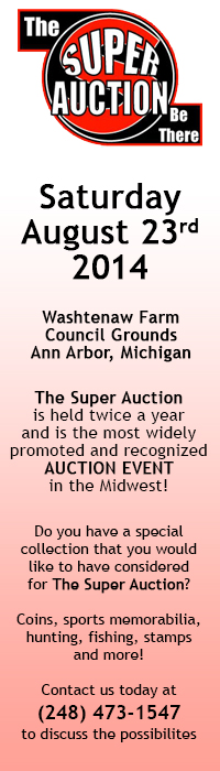 Taxidermy to Coin Collections The Super Auction is based in Ann Arbor Michigan